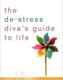 THE DESTRESS DIVA'S GUIDE TO LIFE